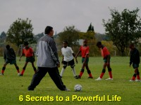 6 Secrets to a Powerful Life